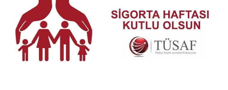 Tüm Sigorta sektör çalışanlarının Sigortacılık Haftasını kutlarız